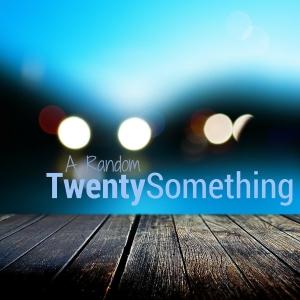 A Random Twenty Something
